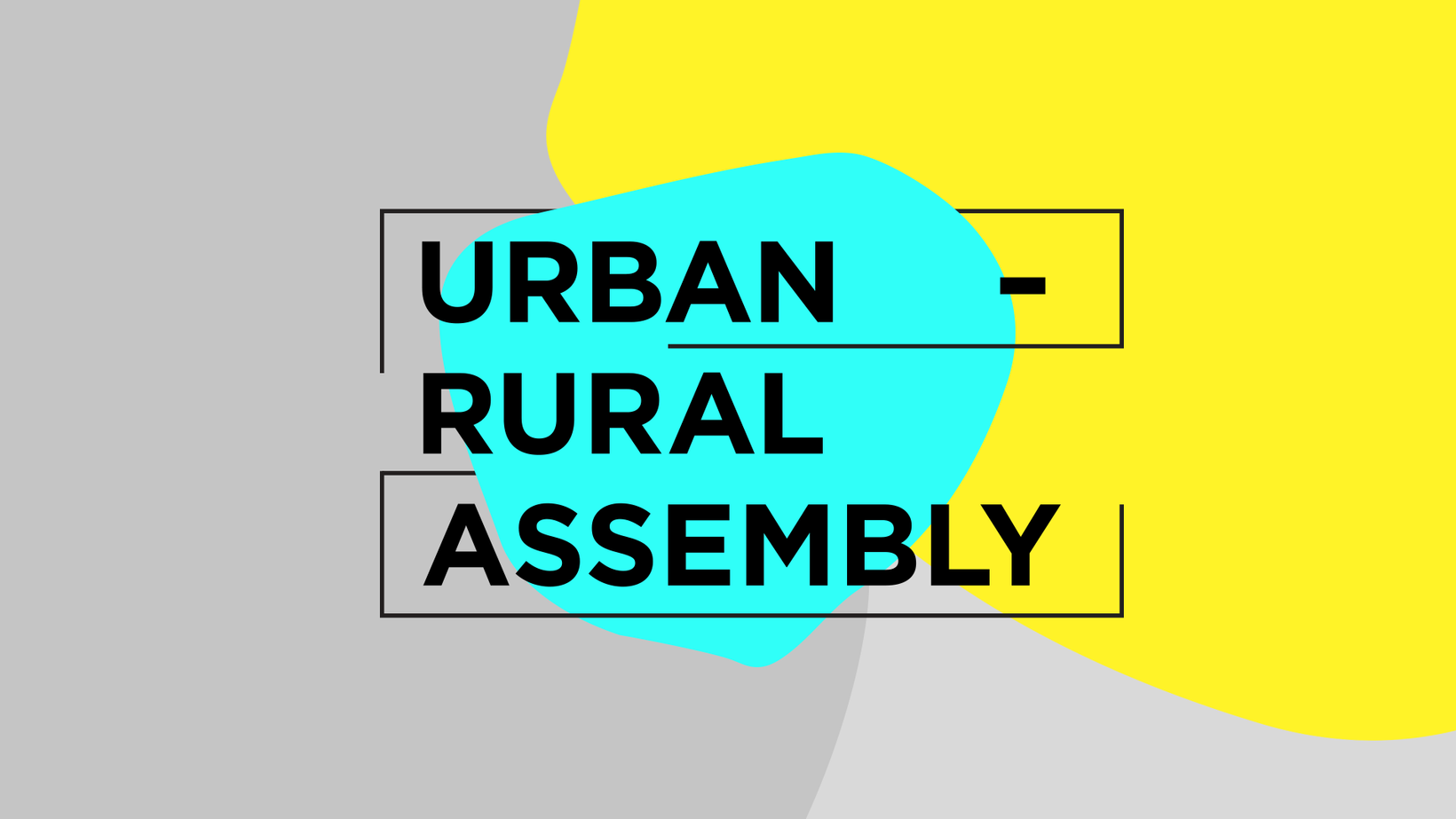Urban-Rural Assembly (URA) project excerpt image